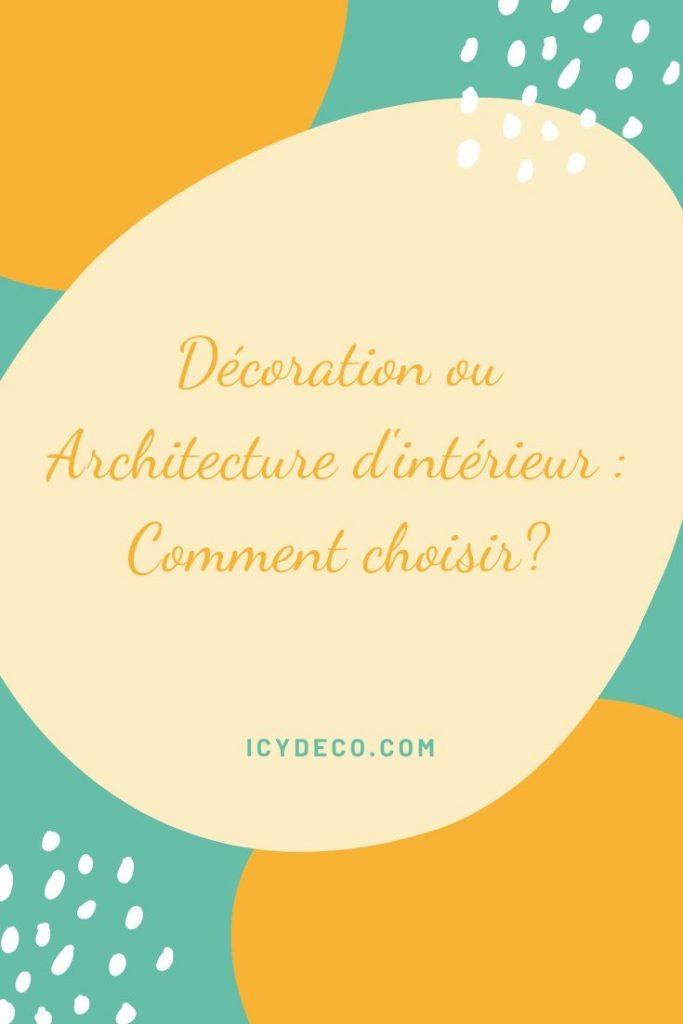 choisir décoration ou architecture intérieur | ICy déco
